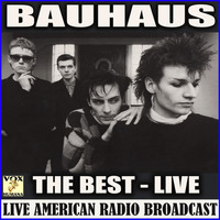 Bauhaus - The Best (Live)