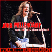John Mellencamp - Greatest Hits Radio Concert (Live)