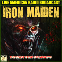 Iron Maiden - The Beast Radio Broadcasts (Live)