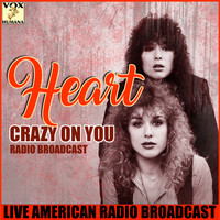 Heart - Crazy on You (Live)