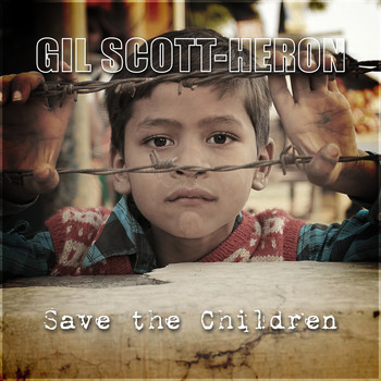 Gil Scott-Heron - Save the Children