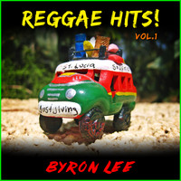 Byron Lee - Reggae Hits! Vol. 1