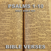 Bible Verses - Holy Bible Niv Psalms 1-10