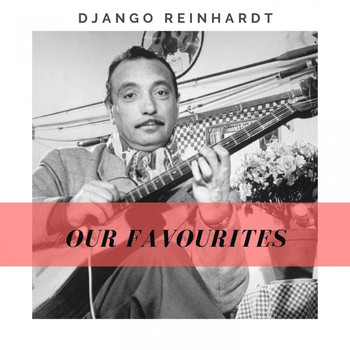 Django Reinhardt - Our Favourites