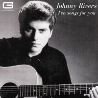 Johnny Rivers - Ten songs for you