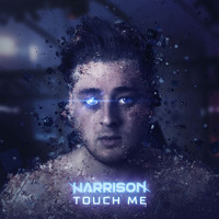 Harrison - Touch Me