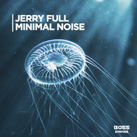 Jerry Full - Minimal Noise