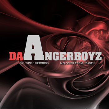 Da Angerboyz - Melodies From Heaven