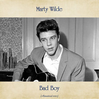 Marty Wilde - Bad Boy (Remastered 2020)