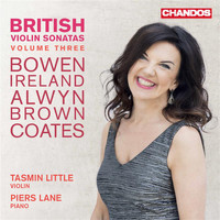 Tasmin Little / Piers Lane - British Violin Sonatas, Vol. 3