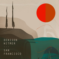 Denison Witmer - San Francisco