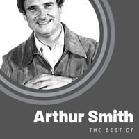 Arthur Smith - The Best of Arthur Smith