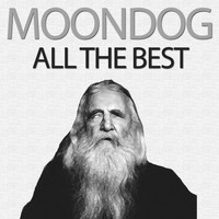 Moondog - All the Best