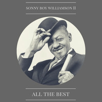 Sonny Boy Williamson - All the Best