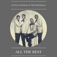 Little Anthony & The Imperials - All the Best