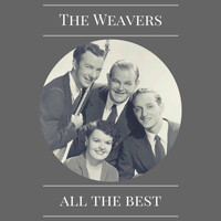 The Weavers - All the Best