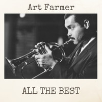 Art Farmer - All the Best