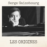 Serge Gainsbourg - Les Origines