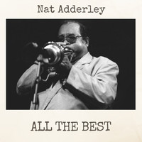Nat Adderley - All the Best