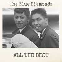 The Blue Diamonds - All the Best
