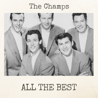 The Champs - All the Best