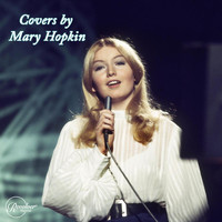 Mary Hopkin - Covers by Mary Hopkin