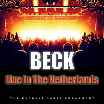 Beck - Live In The Netherlands (Live)
