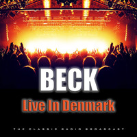 Beck - Live In Denmark (Live)