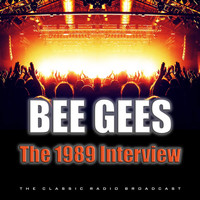 Bee Gees - The 1989 Interview (Live)