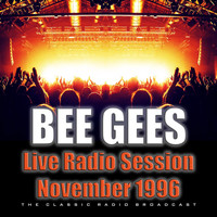 Bee Gees - Live Radio Session November 1996 (Live)