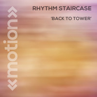 Rhythm Staircase - Back to Tower