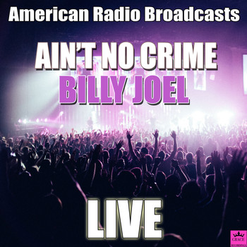 Billy Joel - Ain't No Crime (Live)