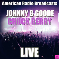 Chuck Berry - Johnny B Goode (Live)