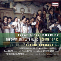 Claudi Arimany - F. & C. Doppler: The Complete Flute Music, Vol. 10