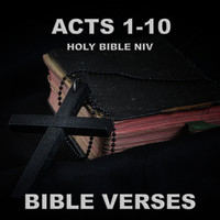 Bible Verses - Holy Bible Niv Acts 1-10
