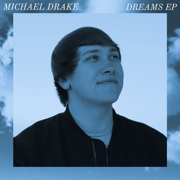 Michael Drake - Dreams (Deluxe)