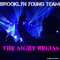 Brooklyn Young Team - The Night Begins