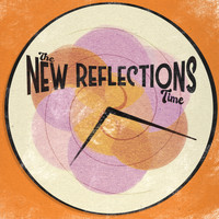 The New Reflections featuring Francci Richard - TIME