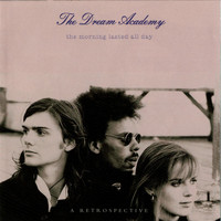 The Dream Academy - Sunrising