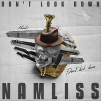 Namliss - Don't Look Down (Explicit)