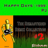 PJ - Happy Days 1999 Vol. 2 (Remastered)