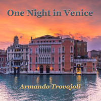 Armando Trovajoli - One Night in Venice