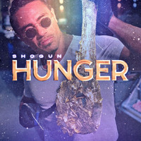 Shogun - Hunger (Explicit)