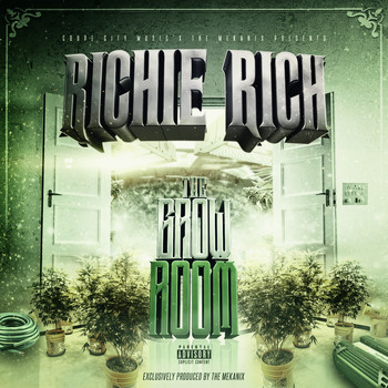 Richie Rich - The Grow Room (Explicit)