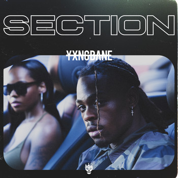 Yxng Bane - Section (Explicit)