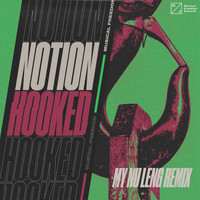 NotioN - Hooked (My Nu Leng Remix [Explicit])
