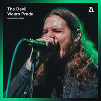 The Devil Wears Prada - The Devil Wears Prada on Audiotree Live