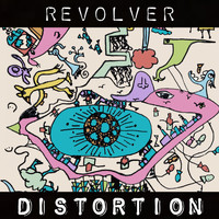 Revolver - Distortion