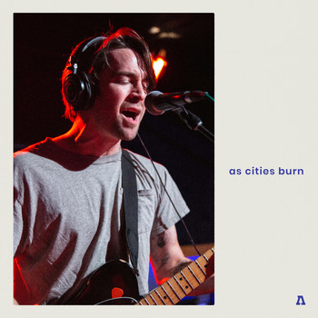 As Cities Burn - As Cities Burn on Audiotree Live