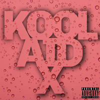 X - Koolaid (Explicit)